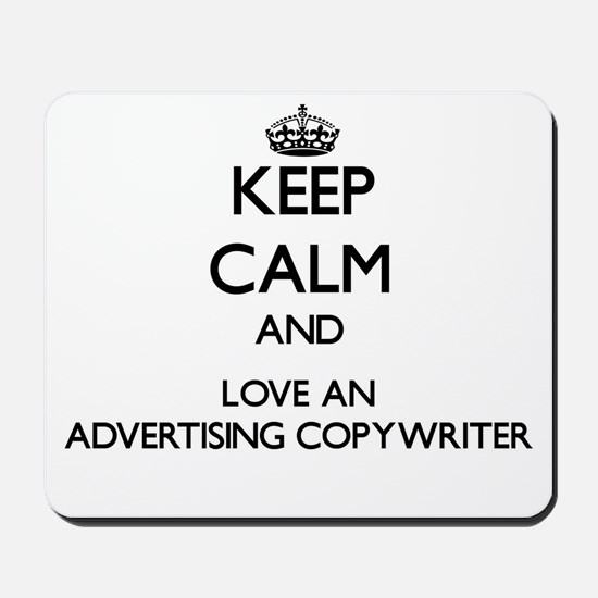 Keep Calm and Love an Advertising Copywriter Mouse
