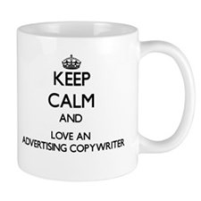 Keep Calm and Love an Advertising Copywriter Mugs