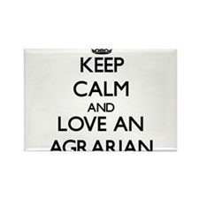 Keep Calm and Love an Agrarian Magnets