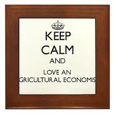 Keep Calm and Love an Agricultural Economist Frame