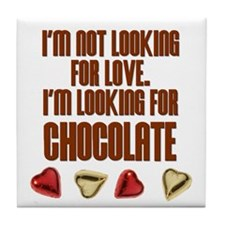 Looking for Chocolate Tile Coaster