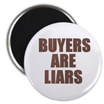 "Buyers are Liars 2.25"" Magnet (10 pack)"