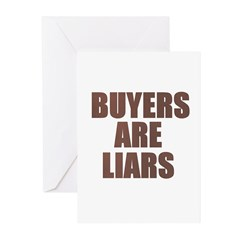 Buyers are Liars Greeting Cards (Pk of 10)