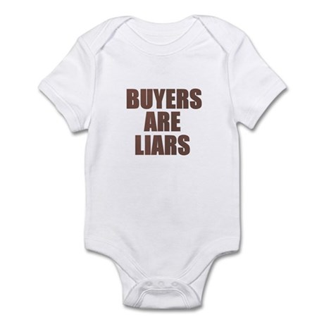 Buyers are Liars Infant Bodysuit