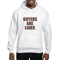 Buyers are Liars Hoodie