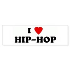 I Love HIP-HOP Bumper Bumper Sticker