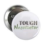 Tough Negotiator Button