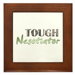 Tough Negotiator Framed Tile