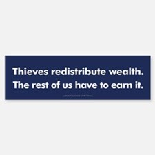 Wealth Redistribution Bumper Bumper Bumper Sticker