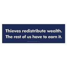 Wealth Redistribution Bumper Bumper Sticker