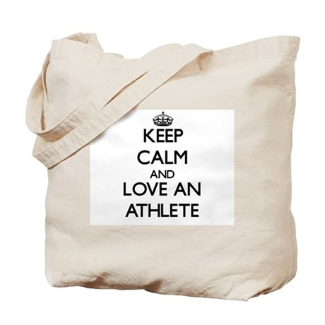 Keep Calm and Love an Athlete Tote Bag