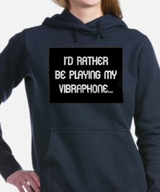 Rather be playing the vibraph Sweatshirt