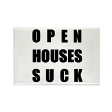 Open Houses Suck Rectangle Magnet