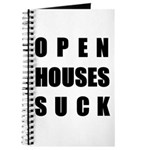 Open Houses Suck Journal