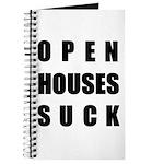 Open Houses Suck Journal