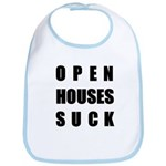 Open Houses Suck Bib