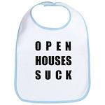 Open Houses Suck Bib