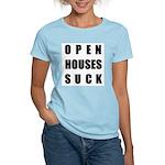 Open Houses Suck Women's Pink T-Shirt