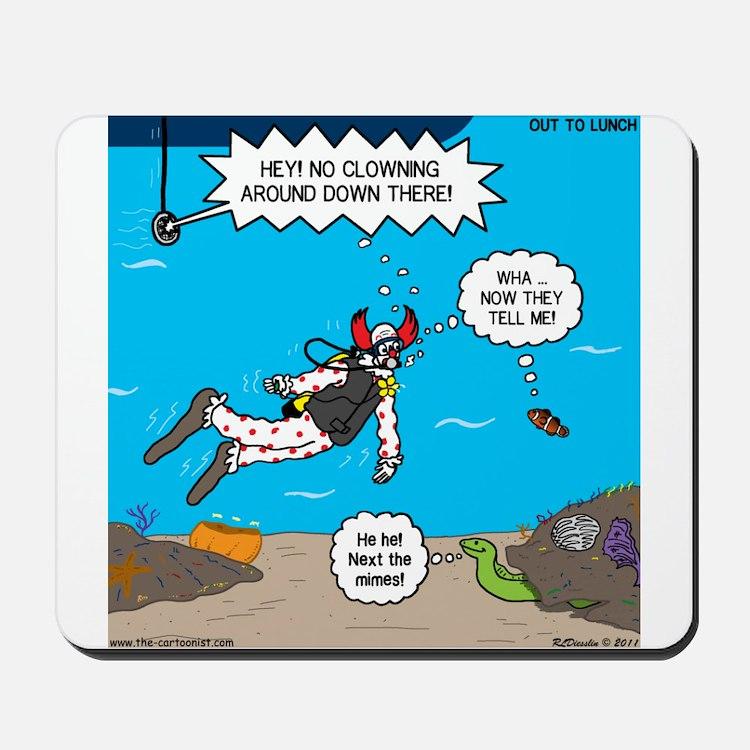 SCUBA Clowning Around Mousepad