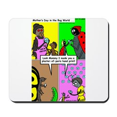 Bug Mothers Day Presents Mousepad