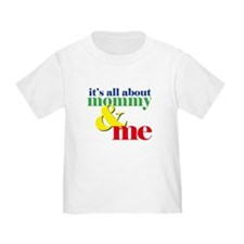 all about mommy and me T