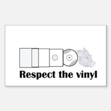 Respect the vinyl Decal