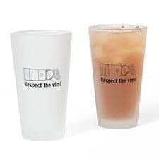 Respect the vinyl Drinking Glass