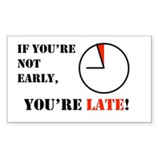 Youre late Decal