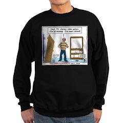 Thief Robbed Sweatshirt