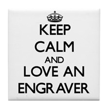 Keep Calm and Love an Engraver Tile Coaster
