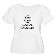 Keep Calm and Love an Engraver Plus Size T-Shirt