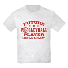 Future Volleyball Player Like My Mommy T-Shirt
