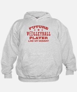 Future Volleyball Player Like My Mommy Hoodie