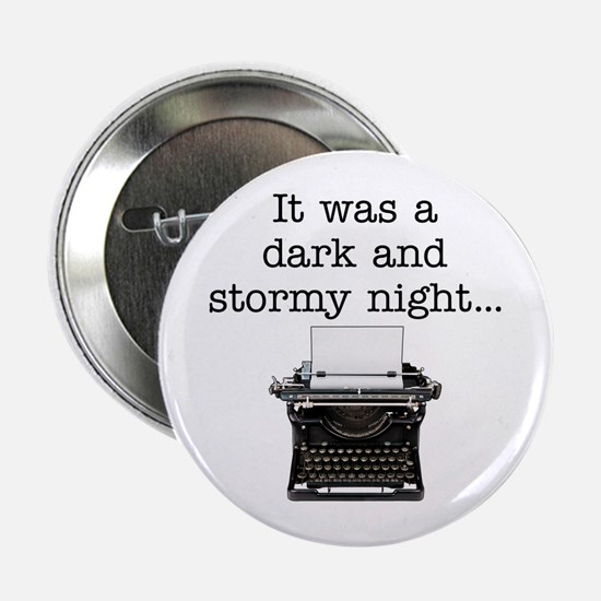 "Dark and stormy - 2.25"" Button"