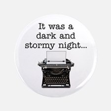 """Dark and stormy - 3.5"""" Button"""