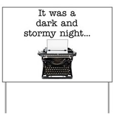 Dark and stormy - Yard Sign