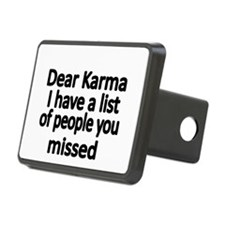 Dear Karma, I have a list of people you missed Hit