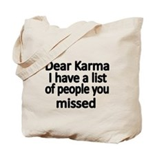 Dear Karma, I have a list of people you missed Tot