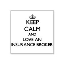 Keep Calm and Love an Insurance Broker Sticker