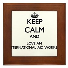 Keep Calm and Love an International Aid Worker Fra