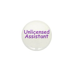 Unlicensed Assistant Mini Button (10 pack)