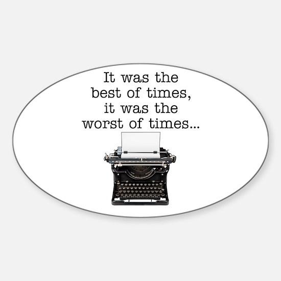 Best of times - Sticker (Oval)