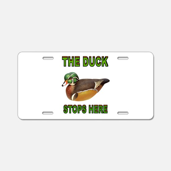 DUCK STOPS HERE Aluminum License Plate