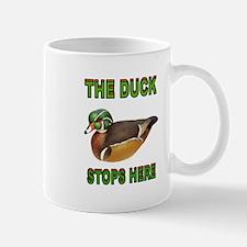 DUCK STOPS HERE Mugs