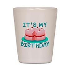 Its My Birthday Cake Shot Glass
