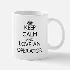 Keep Calm and Love an Operator Mugs