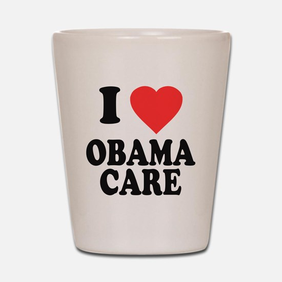 I Love Obamacare Shot Glass