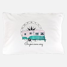 Go Your Own Way Pillow Case