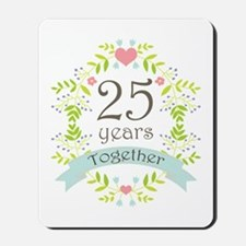 25th Anniversary flowers and hearts Mousepad