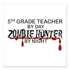 "Zombie Hunter - 5th Grade Square Car Magnet 3"" x 3"